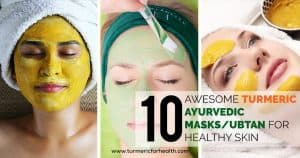 10 Awesome Turmeric Ayurvedic Masks Ubtan For Healthy Skin
