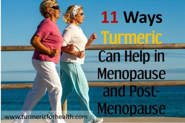 11 Ways Turmeric Can Help in Menopause and Post-Menopause