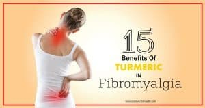 15 benifits of turmeric in fibromyalgia