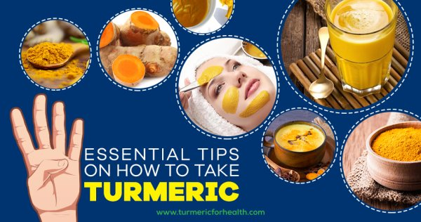 4 Essential Tips On How To Take Turmeric