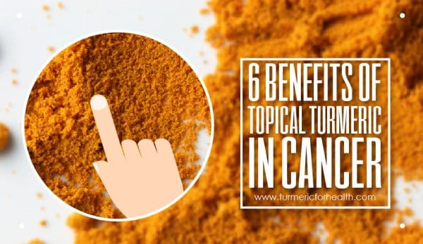6-benefits-of-topical-turmeric-in-cancer