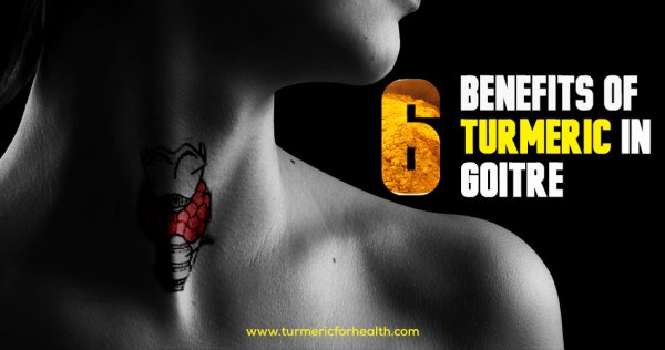 6 Benefits Of Turmeric In Goitre