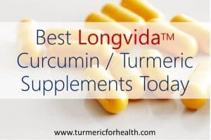 Best LongvidaTM Curcumin Turmeric Supplements Today