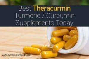 Best Theracurmin Turmeric Curcumin Supplements Today
