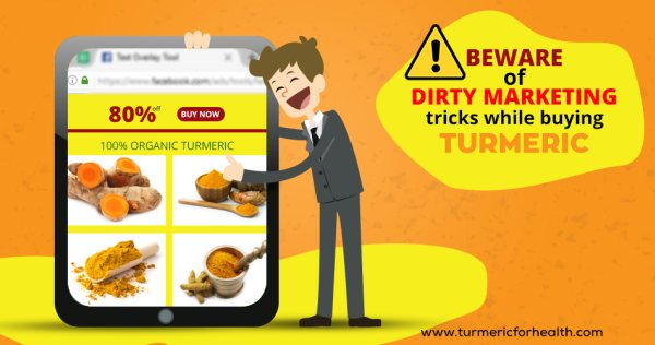 Beware of Dirty Marketing Tricks While Buying Turmeric