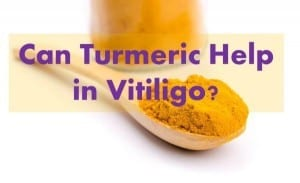 Can Turmeric Help in Vitiligo