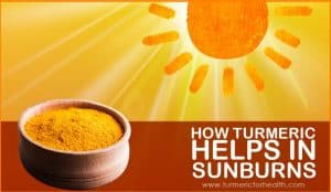 how-turmeric-helps-in-sunburns