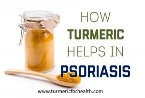 How Turmeric helps in Psoriasis