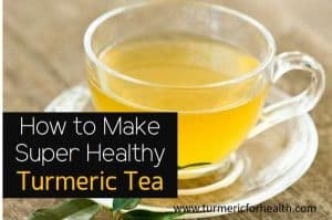 How to Make Super Healthy Turmeric Tea