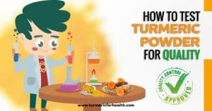 How to Test Turmeric Powder for Quality new