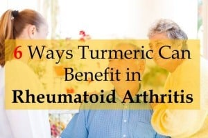 How turmeric can benefit in Rheumatoid Arthritis