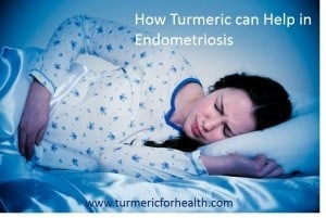 How turmeric can help in you in Endometriosis