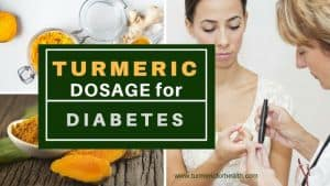 Turmeric dosage for Diabetes 1