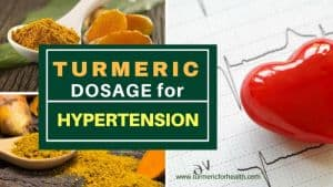 Turmeric dosage for Hypertension 1