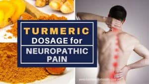 Turmeric dosage for Neuropathic Pain 1