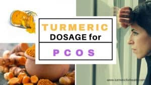 Turmeric dosage for PCOS 1