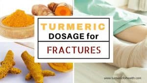 Turmeric dosage for fractures 1