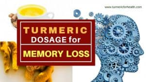 Turmeric dosage for memory loss 1