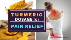 Turmeric dosage for pain relief 1
