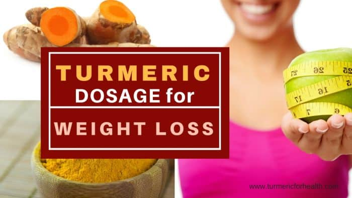 Turmeric dosage for weight loss 1