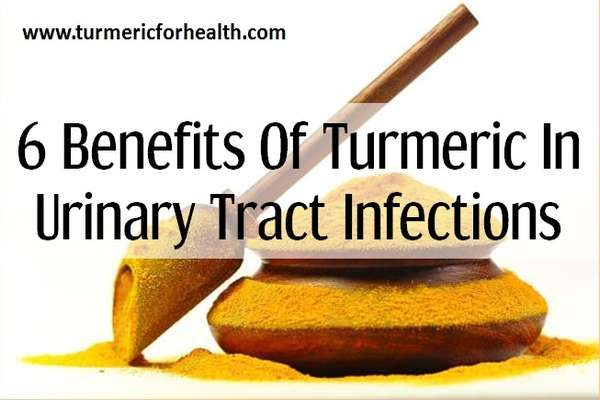 6 Benefits of Turmeric In Urinary Tract Infection (UTI