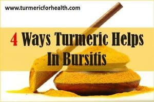 4 Ways Turmeric Helps In Bursitis