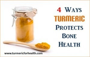 4 Ways Turmeric Protects Bone Health