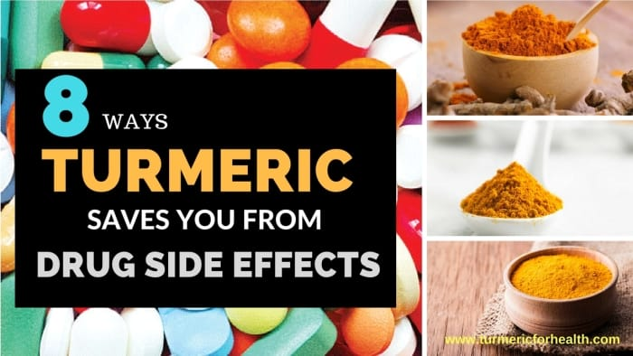 Ways Turmeric Saves You From Drug Side Effects