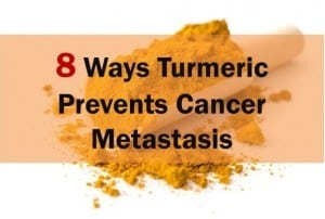 Ways turmeric help in cancer metastasis