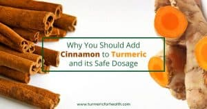 Why You Should Add Cinnamon to Turmeric and its Safe Dosage