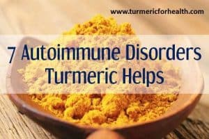 7 Autoimmune Disorders Turmeric Helps