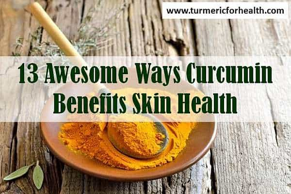 curcumin benefits skin health