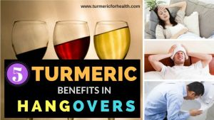 how turmeric curcumin benefits in hangover how to use it