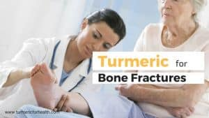 turmeric benefits in Bone Fractures