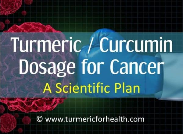 turmeric dosage for cancer a scientific plan