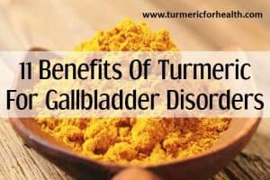 turmeric for gallbladder disease