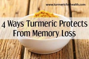 4 Ways Turmeric Protects From Memory Loss [UPDATED]