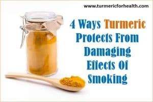 4 Ways Turmeric Protects From Damaging Effects Of Smoking [UPDATED]