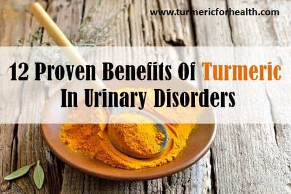 turmeric for urinary disorders